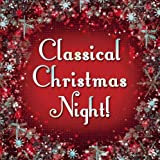 Classical Christmas Night!