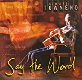 Stuart Townend Say The Word