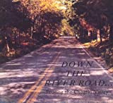 img - for Down the River Road ... Touring the Chagrin Valley book / textbook / text book