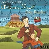 Eoin Colfer: Artemis Fowl-die Rache Eoin Colfer