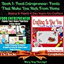 Food Entrepreneur: Foods That Make You Rich from Home + Crafting Is Like You: Unique Foody Lessons for Food Entrepreneurs & Caterers & Food Business Opportunities with Zero Cost Marketing - 300+ Resources (       UNABRIDGED) by Mary Kay Hunziger Narrated by Jacob Aaron Miller
