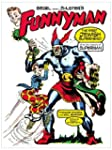 Siegel and Shuster's Funnyman: The Fi...