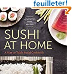 Sushi at Home: A Mat-to-table Sushi C...