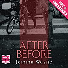 After Before (       UNABRIDGED) by Jemma Wayne Narrated by Anna-Marie Wayne