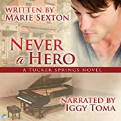 Never a Hero: A Tucker Springs Novel | Marie Sexton