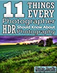 11 Things Every Photographer Should K...