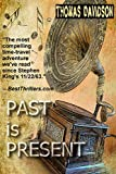 Past is Present (Jurassic Jim Fleetwood series Book 2) (English Edition)