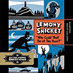 'Who Could That Be at This Hour?' | Lemony Snicket