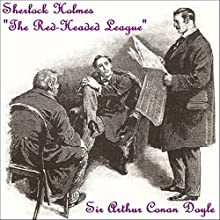 Sherlock Holmes: The Red-Headed League Audiobook by Sir Arthur Conan Doyle Narrated by Marc Smythe