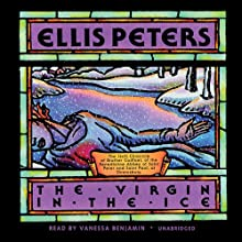 The Virgin in the Ice: The Sixth Chronicle of Brother Cadfael Audiobook by Ellis Peters Narrated by Vanessa Benjamin