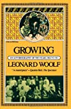 Growing: an Autobiography of the Years 1904 to 1911 (Harvest Book; Hb 320)