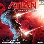 Schergen der SOL (Atlan - Das absolute Abenteuer 02) | Peter Terrid,Peter Griese
