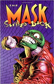 Amazon.com: The Mask Strikes Back (9781569711682): John