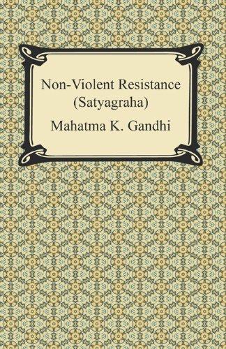 ^-^Read Online: Non-Violent Resistance (Satyagraha) by ... Non Violent Resistance Pdf