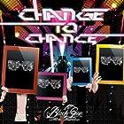 CHANGE TO CHANCE �������� ��Type:A��(�߸ˤ��ꡣ)