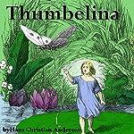 Thumbelina | Hans Christian Anderson