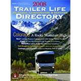 2008 Trailer Life RV Parks, Campgrounds, and Services Directory (Trailer Life Directory: RV Parks & Campgrounds) ~ Trailer Life Enterprises