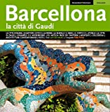 img - for BARCELONA CIUTAT DE GAUDI (ITALIANO) book / textbook / text book