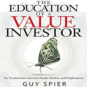 The Education of a Value Investor Hörbuch