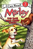 Marley: The Dog Who Cried Woof (I Can Read Level 2)