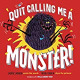 img - for Quit Calling Me a Monster! book / textbook / text book