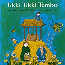 Tikki Tikki Tembo (       UNABRIDGED) by Arlene Mosel Narrated by Peter Thomas