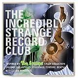 The Incredibly Strange Record Club