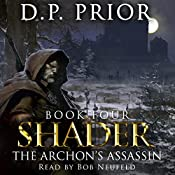 The Archon's Assassin: Shader, Book 4 | D.P. Prior