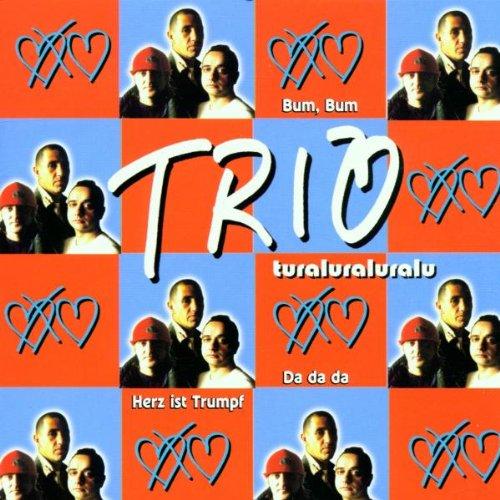 Trio - Turaluraluralu - Zortam Music