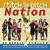 9780761135906: Stitch 'n Bitch Nation
