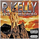 TP 3 Reloaded [Explicit Version] [CD + DVD] R Kelly