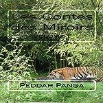 Les Fables de Panga [The Fables of Panga]: Les Contes des Miroirs, Volume 1 [The Tales of Mirrors] | Peddar Panga