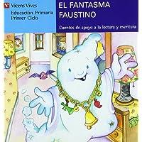 El Fantasma Faustino (serie Azul): 12 (Cuentos de Apoyo. serie Azul)