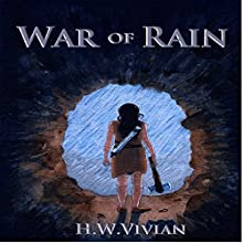 War of Rain Audiobook by H. W. Vivian Narrated by Natalie Van Sistine