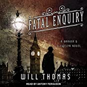 Fatal Enquiry: Barker & Llewelyn Series, Book 6 | Will Thomas