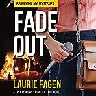 Fade Out: Behind the Mic Mysteries, Book 1 Hörbuch von Laurie Fagen Gesprochen von: Laurie Fagen