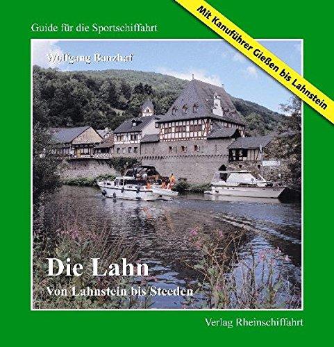 die-lahn-von-lahnstein-bis-steeden-mit-kanufuhrer-giessen-bis-lahnstein-guide-fur-die-sportschiffahr