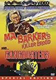 Ma Barker's Killer Brood / Gang Busters