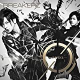 WE ARE♪BREAKERZ