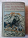 img - for The Mountains of the Morning book / textbook / text book