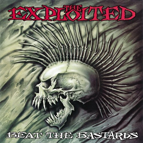 Beat the Bastards by EXPLOITED (2014-03-18)