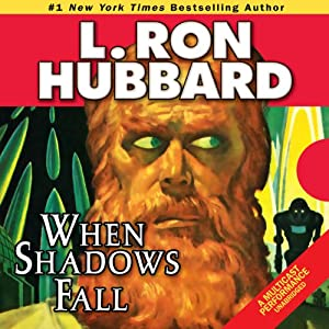 When Shadows Fall | [L. Ron Hubbard]