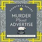 Murder Must Advertise: Lord Peter Wimsey, Book 10 Hörbuch von Dorothy L Sayers Gesprochen von: Jane McDowell