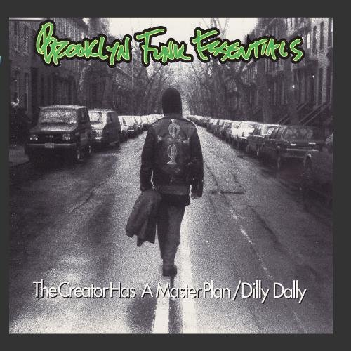 The Creator Has A Masterplan by Brooklyn Funk Essentials