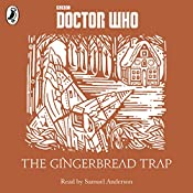 The Gingerbread Trap: A Time Lord Fairy Tale | Justin Richards