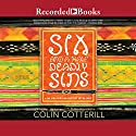 Six and a Half Deadly Sins: Dr. Siri Paiboun, Book 10 Audiobook by Colin Cotterill Narrated by Clive Chafers