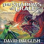 The Shadows of Grace: The Half-Orcs, Book 4 | David Dalglish