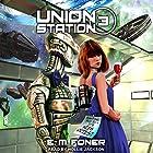 High Priest on Union Station: EarthCent Ambassador Series, Book 3 Hörbuch von E. M. Foner Gesprochen von: Hollie Jackson