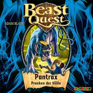 Pantrax, Pranken der Hölle (Beast Quest 24) Hörbuch