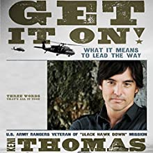 Get It On!: What It Means to Lead the Way (       UNABRIDGED) by Keni Thomas Narrated by Keni Thomas